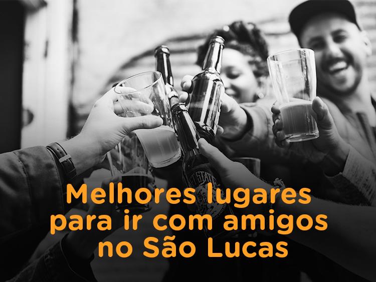 3 LUGARES PARA SAIR COM AMIGOS NO SÃO LUCAS - BH